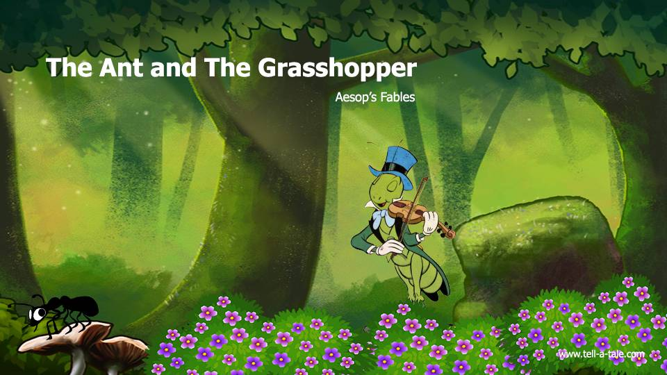 ant and the grasshopper The grasshopper and the ants is the aesop fable, slightly softened grasshopper wants to play, while the ants don't have time to relax: autumn is coming they toil, while grasshopper has fun fishing, picnicking on leaves, and making a snow-hopper in winter.