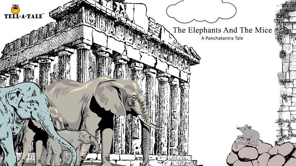 The elephants and the mouse panchatantra stories