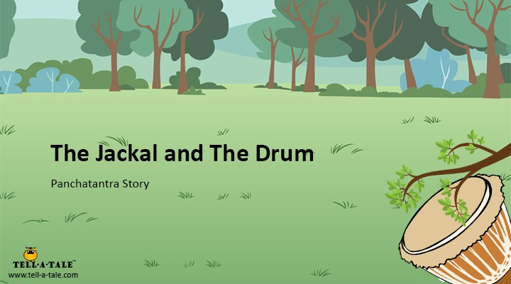 The Jackal and The Drum - Panchatantra Story for Kids